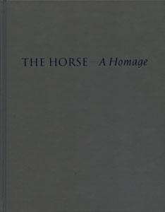 馬へのオマージュ THE HORSE ― A Homage