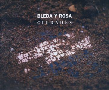Bleda y Rosa: Ciudades