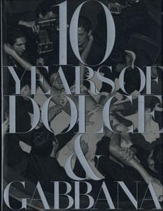 10 Years of Dolce & Gabbana