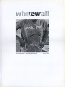 whitewall THE UNSEEN WORLD OF CONTEMPORARY ART | THIRD ISSUE