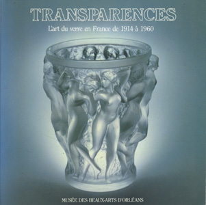 TRANSPARENCES L'art du verre en France de 1914 a 1960
