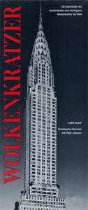 WOLKENKRATZER Die Geschichte der beruhmtesten und wichtigsten Wolkenkratzer der Welt