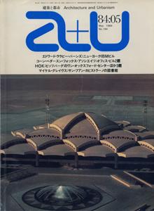 a+u Architecture and Urbanism 建築と都市 1984年5月号