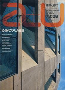 a+u Architecture and Urbanism 建築と都市 1973年6月号