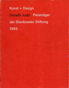 Donald Judd: Kunst+Design Preistrager der Stankowski-Stiftung 1993