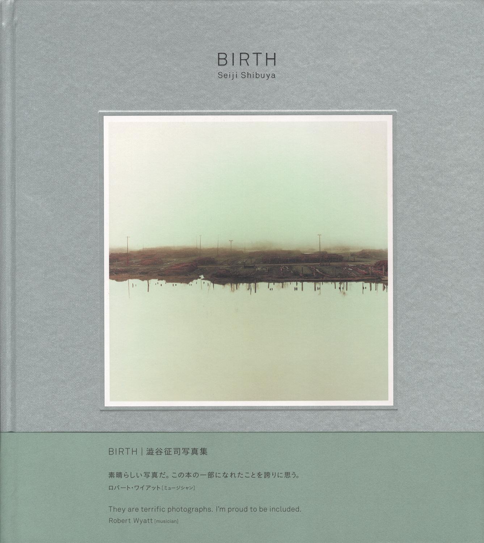 BIRTH 澁谷征司写真集