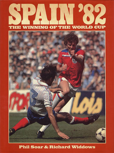 Spain '82 The Winning of the World Cup
