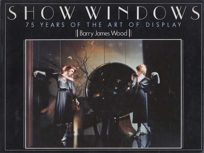 Show Windows 75 Years of the Art of Display