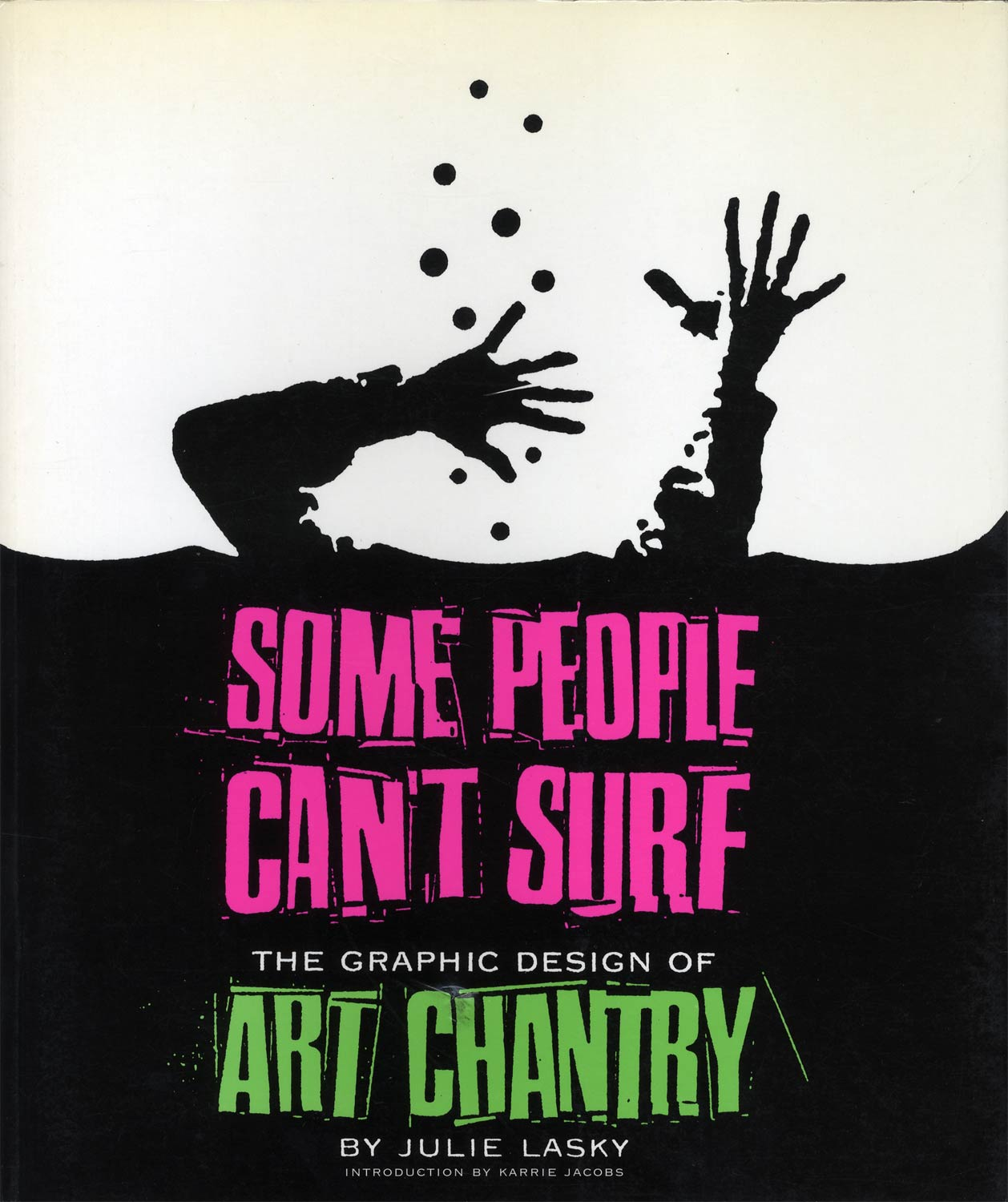 Some People Can't Surf The Graphic Design of Art Chantry