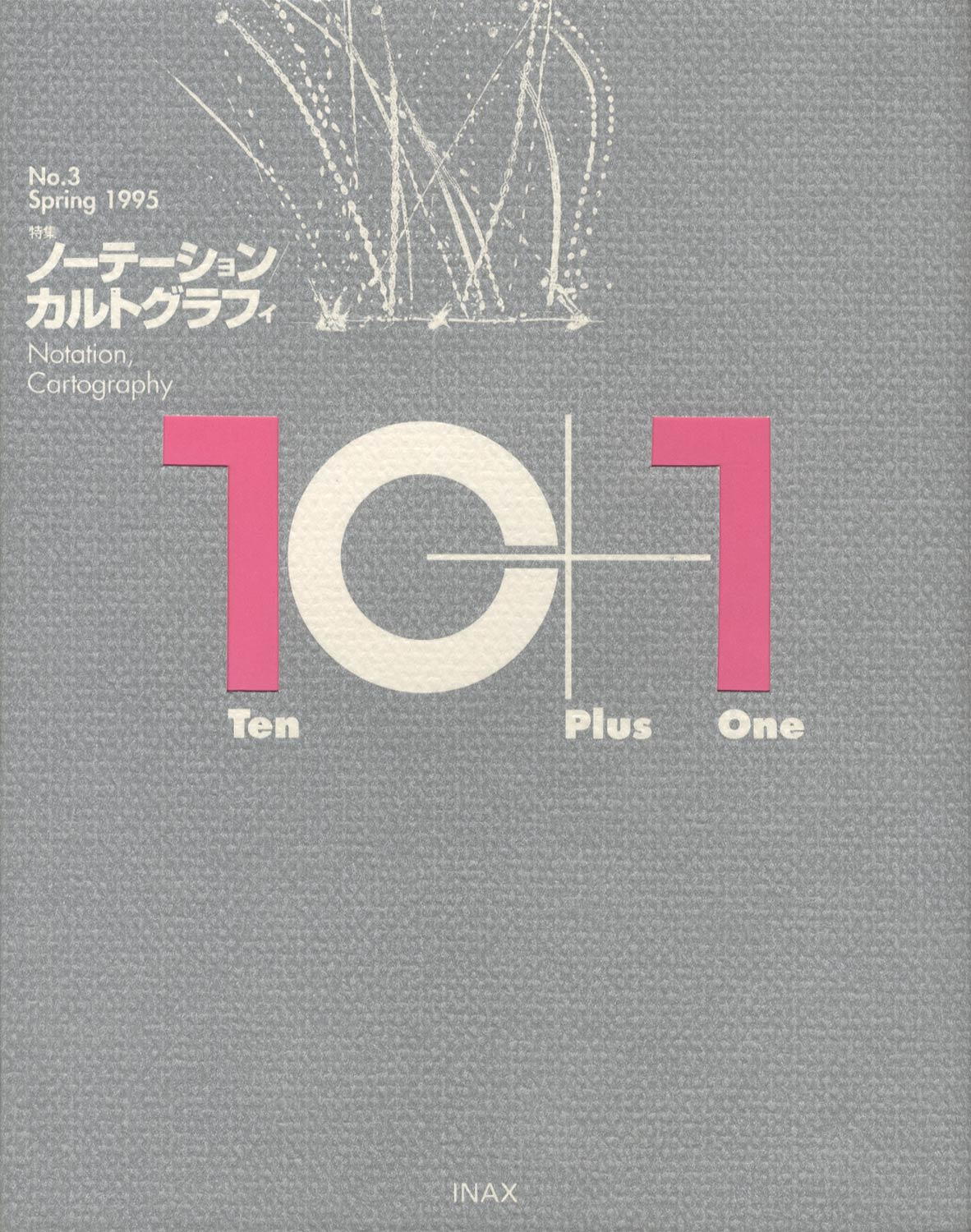10+1 Ten Plus One No.3 Spring 1995