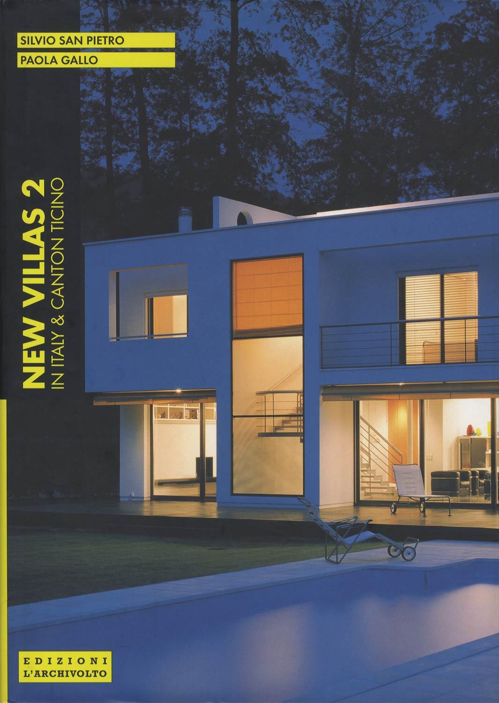 New Villas 2 in Italy and Canton Ticino