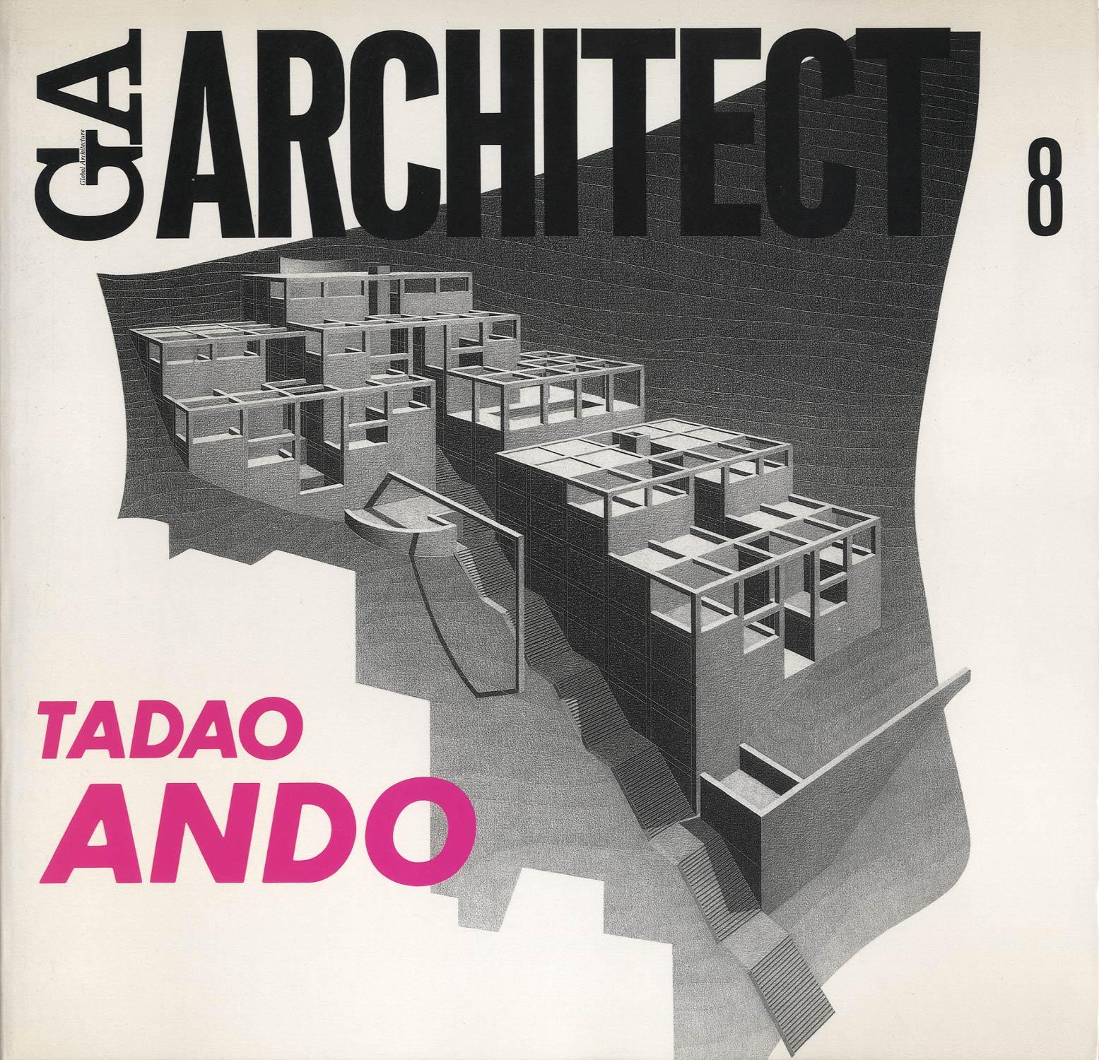 GA ARCHITECT 08 TADAO ANDO 安藤忠雄