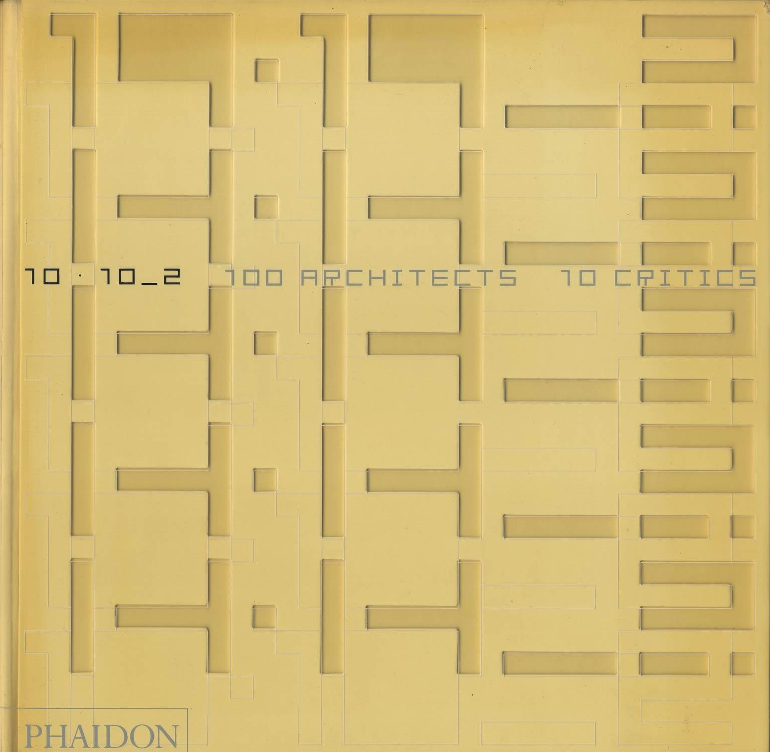 10×10_2 100 architects 10 critics[image1]