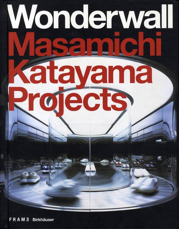 Wonderwall Masamichi Katayama Projects
