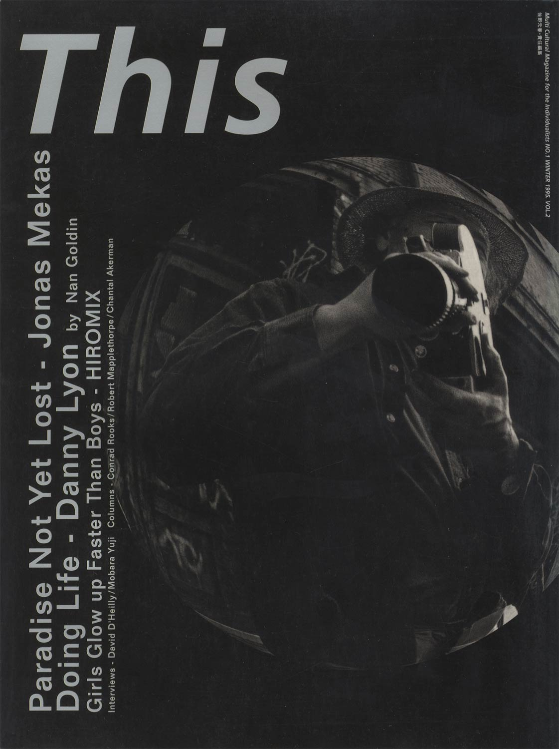 THIS MULTI CALTURAL MAGAZINE FOR THE INDIVIDUALISTS No.1 WINTER 1995 Vol.2