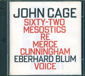 John Cage: Sixty-Two Mesostics Re Merce Cunningham