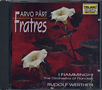 Arvo Part: Fratres Werthen / I Fiamminghi(The Orchestra of Flanders)